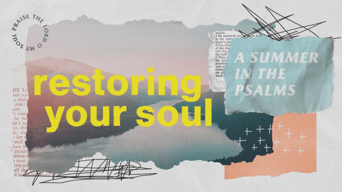 Restoring Your Soul